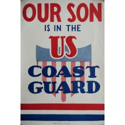 "1942 ""Our Son is in the US Coast Guard"" - Original Vintage Poster"